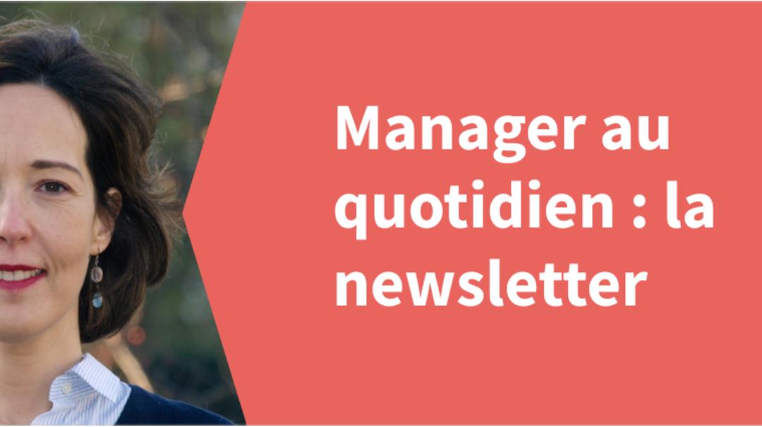 """Abonnez-vous à """"Manager au quotidien : la newsletter"""""""